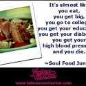 Soul Food Junkies | Latina On a Mission
