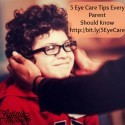 5 Eye Care Tip for Kids | latinaonamission.com