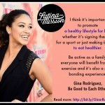 Latina On a Mission: Gina Rodriguez Speaks Out About Bullying, Mental Health Issues, and Healthy Lifestyles Thumbnail