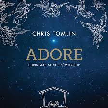 Chris Tomlin's Adore: Christmas Songs of Worship CD Review and #Giveaway!