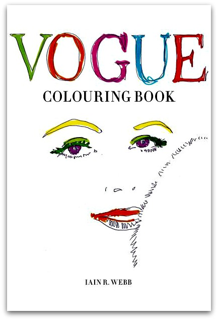 Vogue Coloring Book, Iain R. Webb | Latina On a Mission